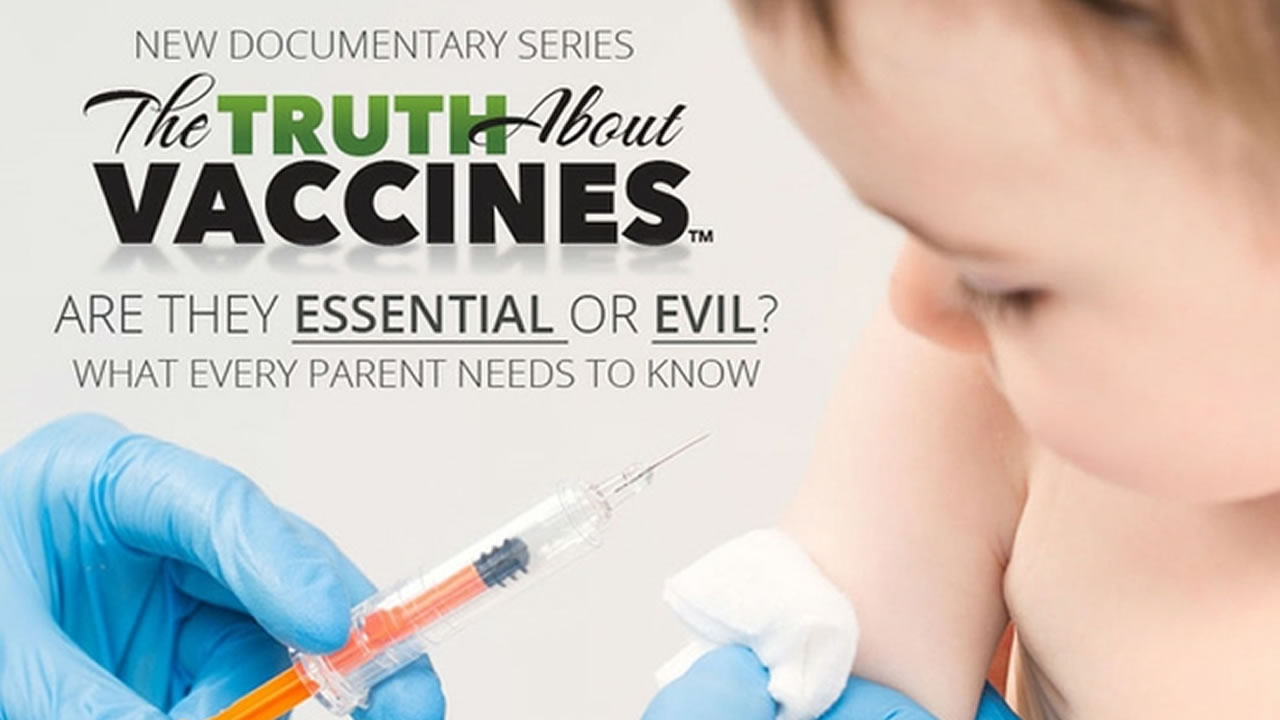 The Truth About Vaccines
